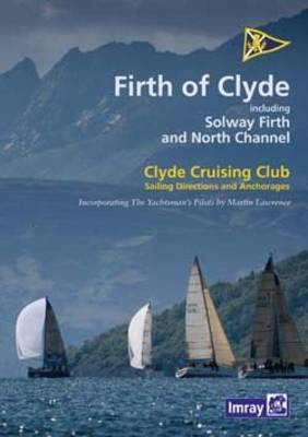 CCC Firth of Clyde: Including the Solway Firth and the North Channel (Spiral bound)