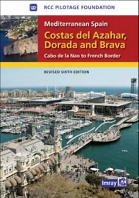 Mediterranean Spain - Costas Del Azahar Dorada and Brava: Cabo De La Nao to the French Border (Hardback)