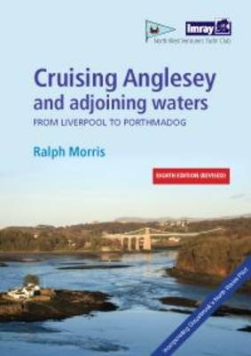 Cruising Anglesey and Adjoining Waters (Spiral bound)