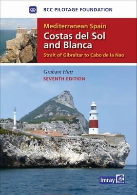 Mediterranean Spain - Costas Del Sol and Blanca: Strait of Gibraltar to Denia (Hardback)