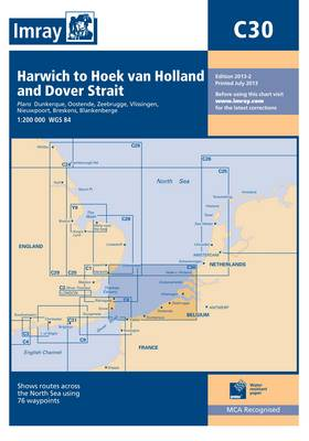 Imray Chart C30: Harwich to Hoek Van Holland and Dover Strait (Sheet map, folded)