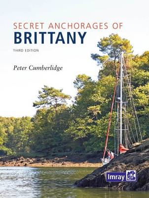 Secret Anchorages of Brittany (Hardback)