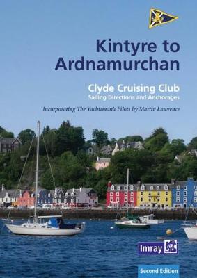 CCC Sailing Directions: Kintyre to Ardnamurchan (Paperback)