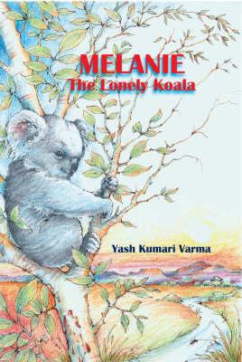 Melanie the Lonely Koala (Hardback)