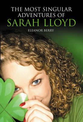 The Most Singular Adventures of Sarah Lloyd (Paperback)