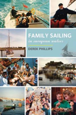 Family Sailing in European Waters (Hardback)