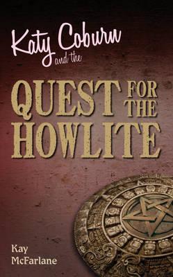 Katy Coburn and the Mysterious Howlite (Hardback)
