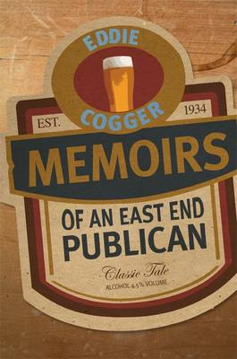 The Memoirs of an East End Publican (Hardback)