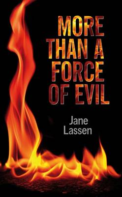 More Than a Force of Evil (Paperback)