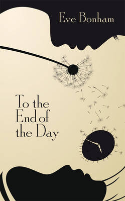 To the End of the Day (Hardback)