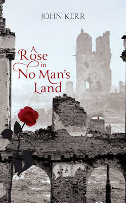 A Rose in No Man's Land (Hardback)