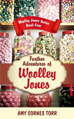 Further Adventures of Woolley Jones - Woolley Jones Series Book 4 (Hardback)