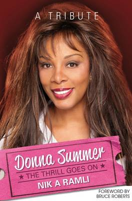 Donna Summer: The Thrill Goes on (Hardback)