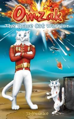 Omzak, the Space Cat Warrior (Hardback)