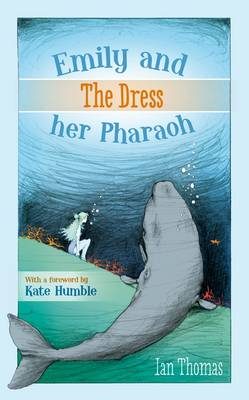 Emily and Her Pharaoh: The Dress (Hardback)