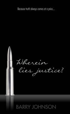 Wherein Lies Justice? (Hardback)