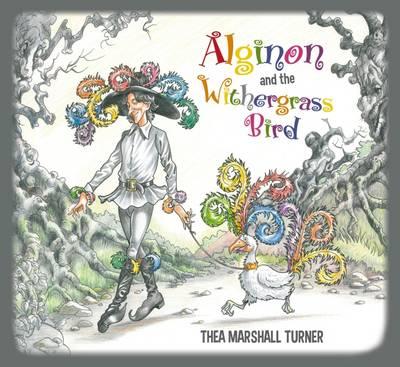 Alginon and the Withergrass Bird (Hardback)