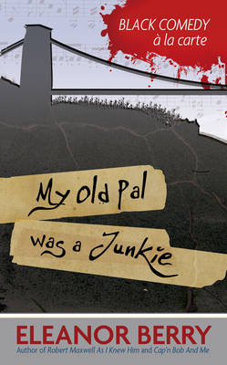 My Old Pal Was a Junkie (Paperback)