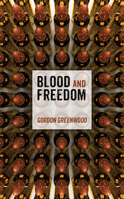 Blood and Freedom (Paperback)