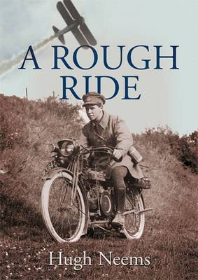 A Rough Ride (Hardback)