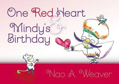 One Red Heart & Mindy's Birthday (Hardback)