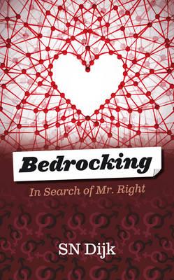 Bedrocking: In Search of Mr Right (Hardback)