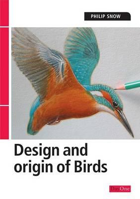 The Design and Origin of Birds (Paperback)