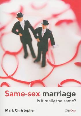Same-sex Marriage: Is it Really the Same? (Paperback)