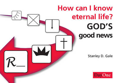 How Can I Know Eternal Life?: God's Good News (Paperback)