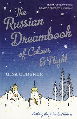 The Russian Dreambook of Colour and Flight (Paperback)
