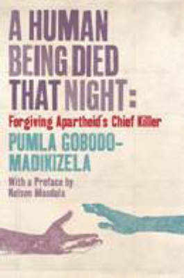 A Human Being Died that Night (Paperback)