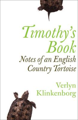 Timothy's Book: Notes Of An English Country Tortoise (Paperback)