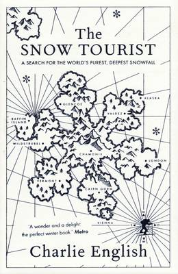 The Snow Tourist (Paperback)