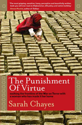 The Punishment of Virtue: Walking the Frontline of the War on Terror with a Woman Who Has Made it Her Home (Hardback)