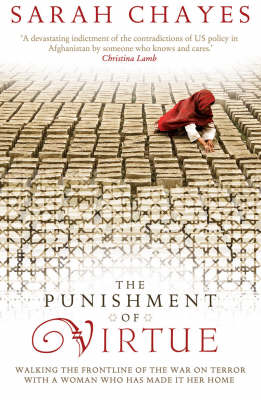 The Punishment of Virtue: Walking the Frontline of the War on Terror with a Woman Who Has Made it Her Home (Paperback)