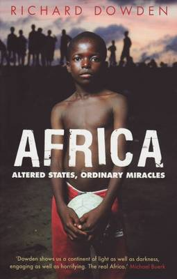 Africa: Altered States, Ordinary Miracles (Paperback)