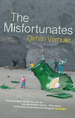The Misfortunates (Paperback)