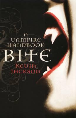 Bite: A Vampire Handbook (Paperback)