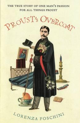 Proust's Overcoat (Hardback)