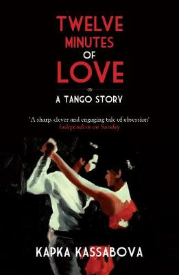Twelve Minutes of Love: A Tango Story (Paperback)