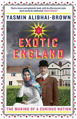 Exotic England: The Making of a Curious Nation (Paperback)