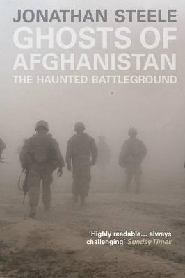 Ghosts of Afghanistan: The Haunted Battleground (Paperback)