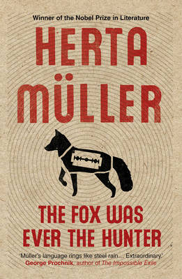 The Fox Was Ever the Hunter (Paperback)