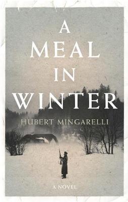 A Meal in Winter (Hardback)