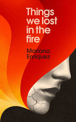 Things We Lost in the Fire (Paperback)