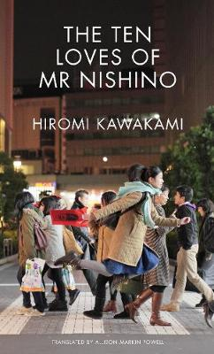 The Ten Loves of Mr Nishino (Paperback)