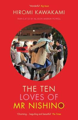 The Ten Loves of Mr Nishino (Paperback)