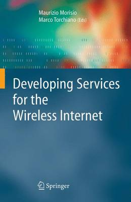 Developing Services for the Wireless Internet (Hardback)