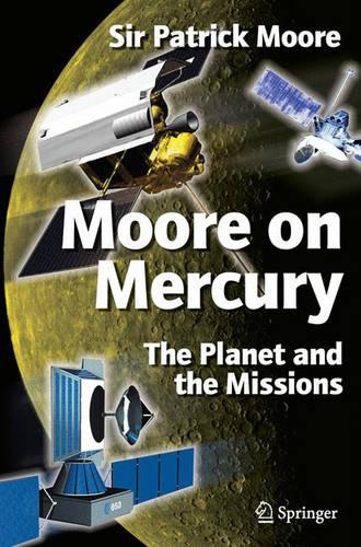 Moore on Mercury: The Planet and the Missions (Paperback)