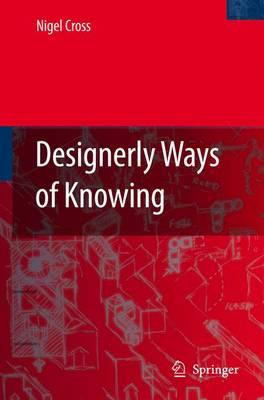 Designerly Ways of Knowing (Hardback)